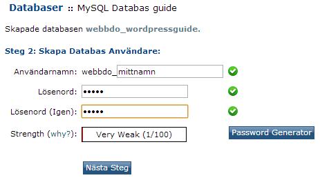 Skapa lösenord och användarnamn till databasen